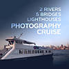 2 Rivers, 5 Bridges, and Lighthouses Photography Cruise