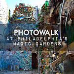 Photowalk at Philadelphias Magic Gardens with Michael Downey