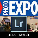 EXPO: Lightroom Basics - Library Module with Blake Taylor
