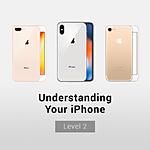 Understanding Your iPhone: Level 2